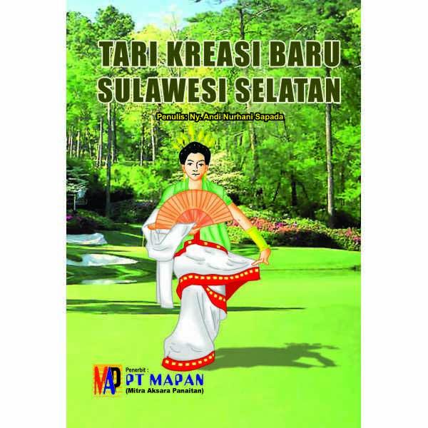 Tari Kreasi Baru Sulawesi Selatan — Toko Buku Online
